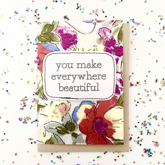 greeting card . everywhere beautiful .