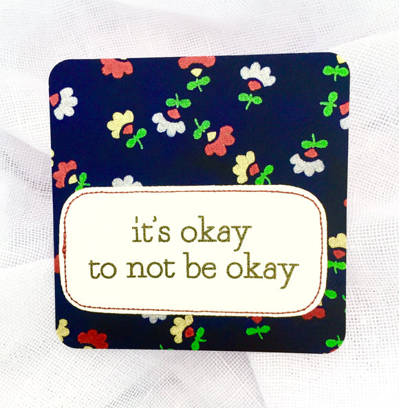 affirmation card . it's okay to not be okay .