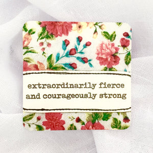 affirmation card . extraordinarily courageous .