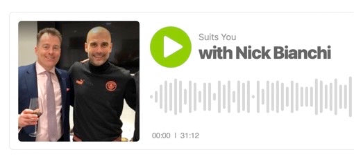 Episode 2 - Suits You Podcast - With Nick Bianchi