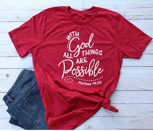 With God all things are Possible Shirt Matthew 19 26