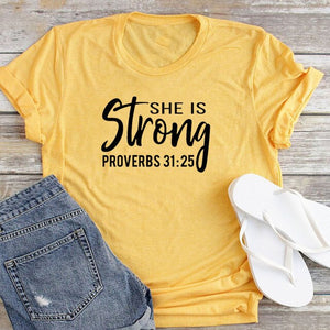 She Is Strong Proverbs 31:25 T Shirt Women