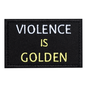 Violence is Golden