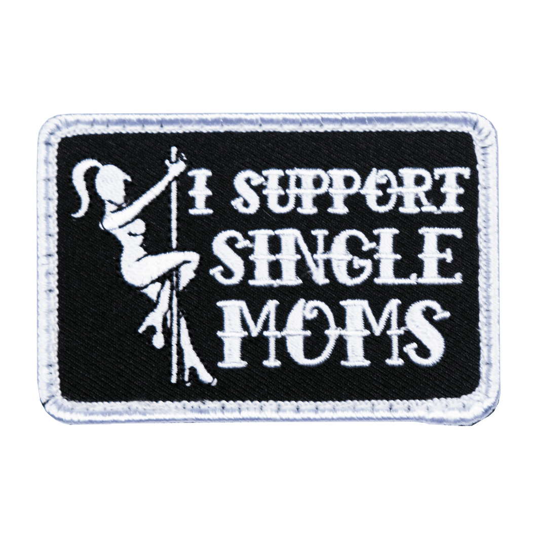 I Support Single Moms