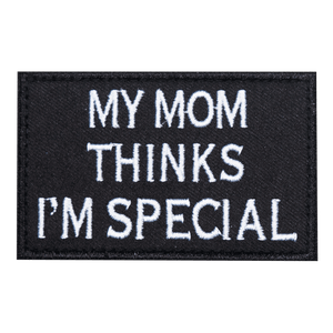 My Mom Thinks I'm Special
