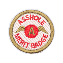 Load image into Gallery viewer, Asshole Merit Badge