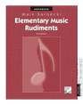 Elementary Music Rudiments, 2nd Edition: Advanced