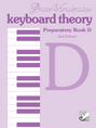 Keyboard Theory Preparatory Series, 2nd Edition: Book D