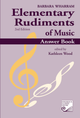 Elementary Rudiments of Music Answer Book, 2nd Edition
