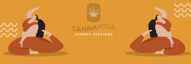 The How's & Why of CANNA YOGA