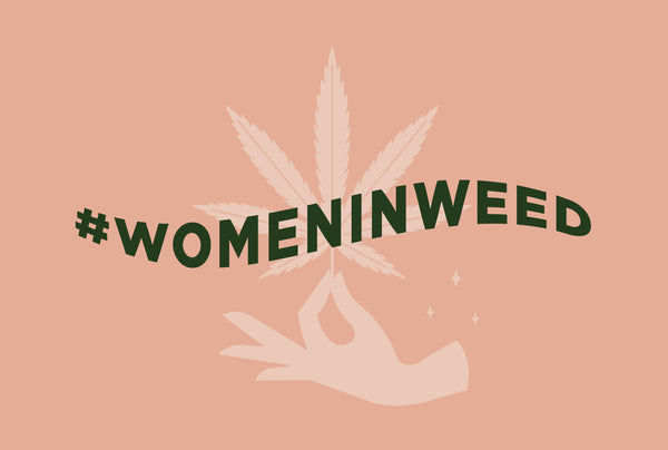 #WomenInWeed Part 2