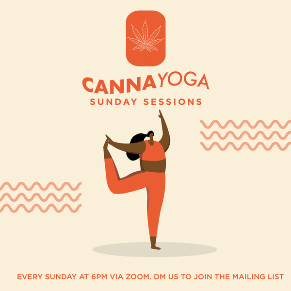 Canna Yoga Sunday Self Care Session: August lessons