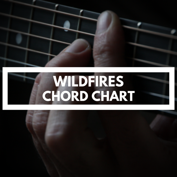 WILDFIRES (CHORD CHART)