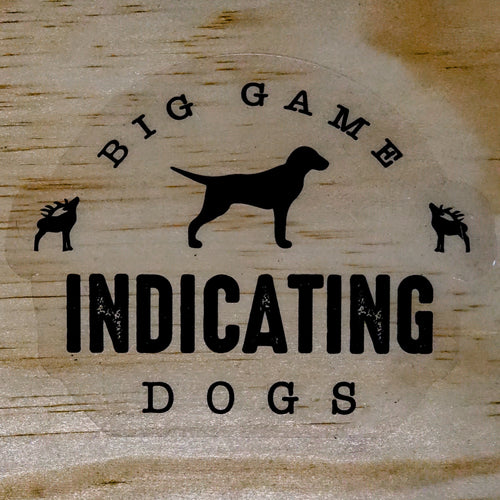 Big Game Indicating Dogs Fine Supporters Stickers