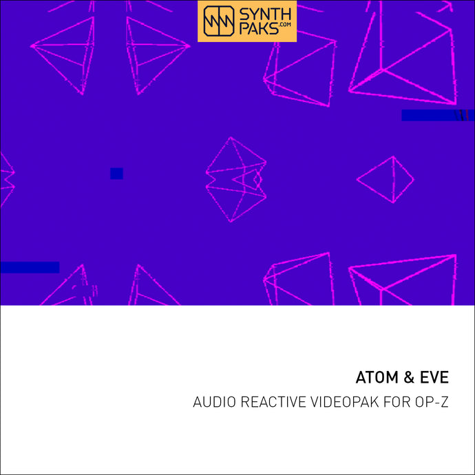 Atom & Eve - Audio Reactive - Custom OP-Z App Videopak - Synthpaks