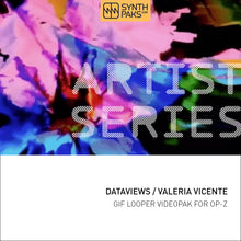 Load image into Gallery viewer, Dataviews - Artist Series - Valeria Vicente L. - OP-Z App Videopak - Synthpaks | OP-Z | Teenage Engineering