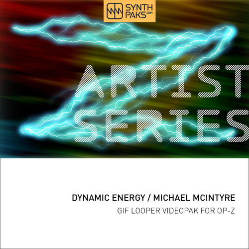 Dynamic Energy - Artist Series - Michael McIntyre - OP-Z App Videopak - Synthpaks | OP-Z | Teenage Engineering