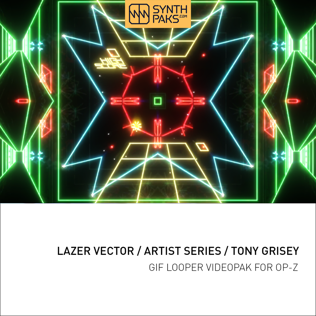 Lazer Vector - Artist Series - Tony Grisey - OP-Z App Videopak - Synthpaks | OP-Z | Teenage Engineering