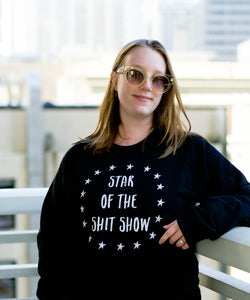 Shit Show Organic Cotton Sweatshirt