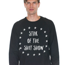 Load image into Gallery viewer, Star of The Shit Show Shirt