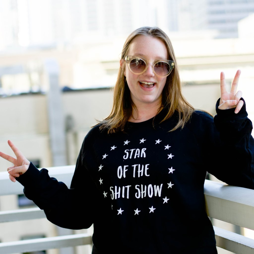 shit show sweatshirt