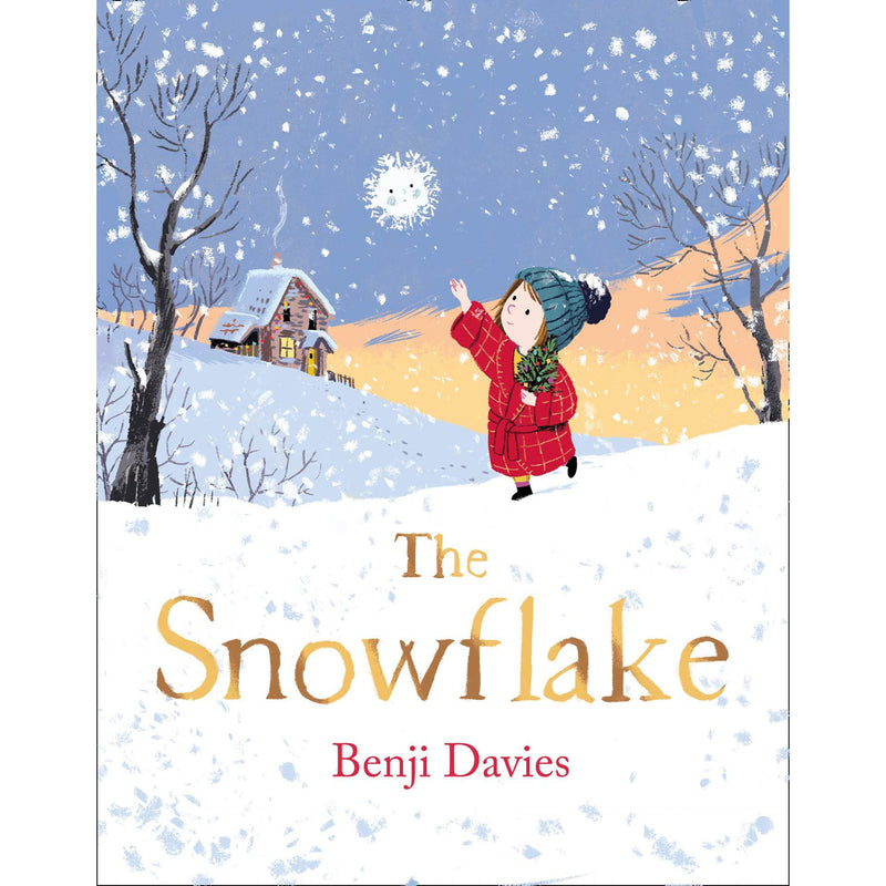 THE SNOWFLAKE BY BENJI DAVIES