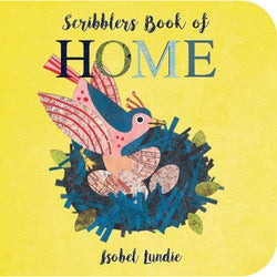 SCRIBBLERS BOOK OF HOME BY ISOBEL LUNDIE