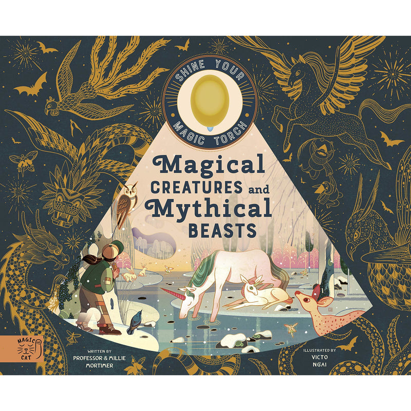 MAGICAL CREATURES MYTHICAL BEASTS BY PROFESSOR MORTIMER