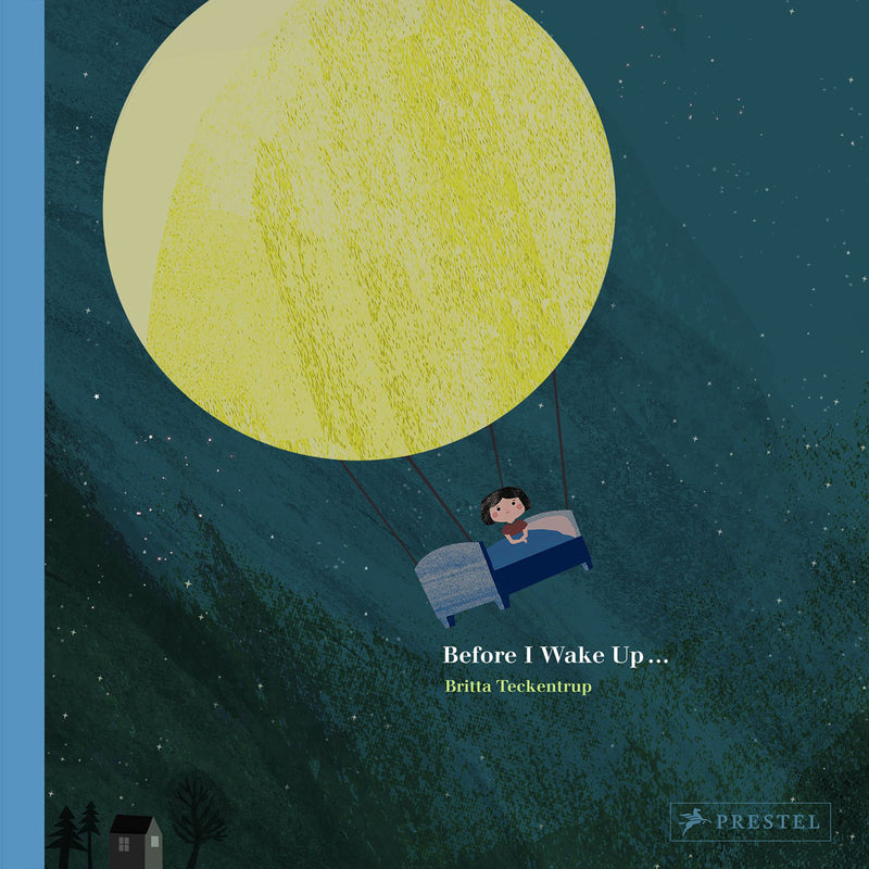 BEFORE I WAKE UP BY BRITTA TECKENTRUP