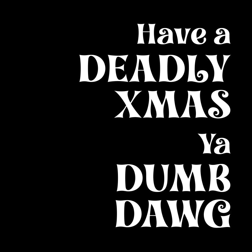 Upsell Deadly Xmas card black