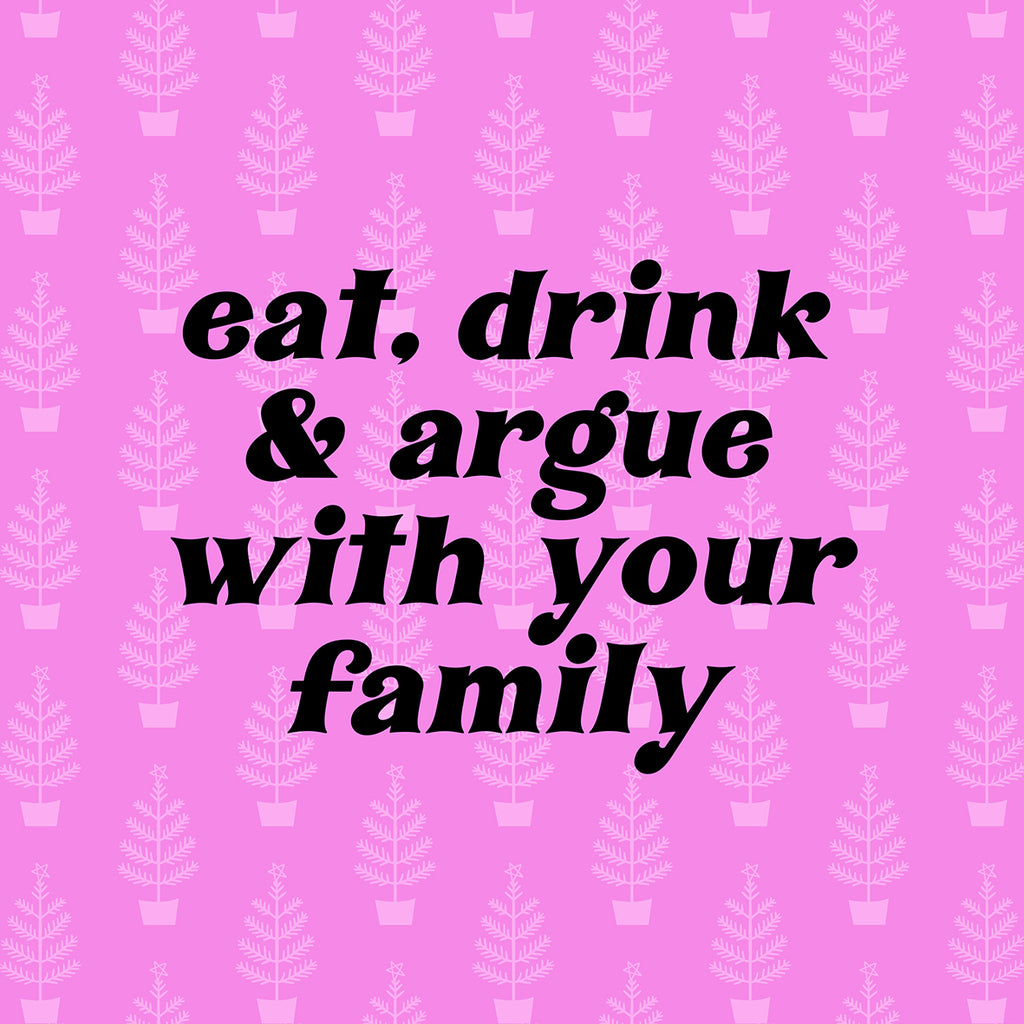 Eat, drink & argue card