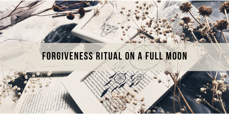 The Art of Forgiveness Ritual