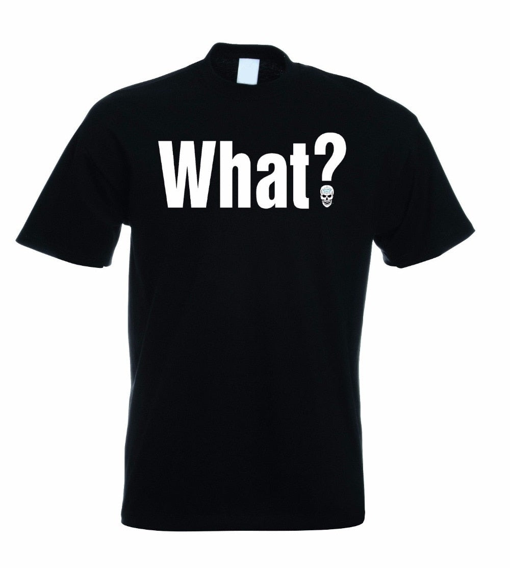 STONE COLD STEVE AUSTIN - WHAT? T SHIRT