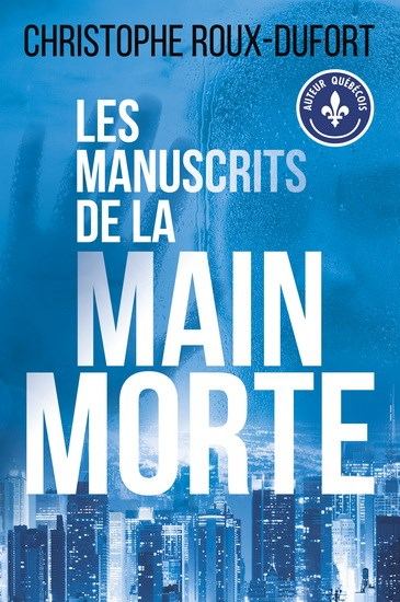 Les Manuscrits de la main morte, de Christophe Roux-Dufort