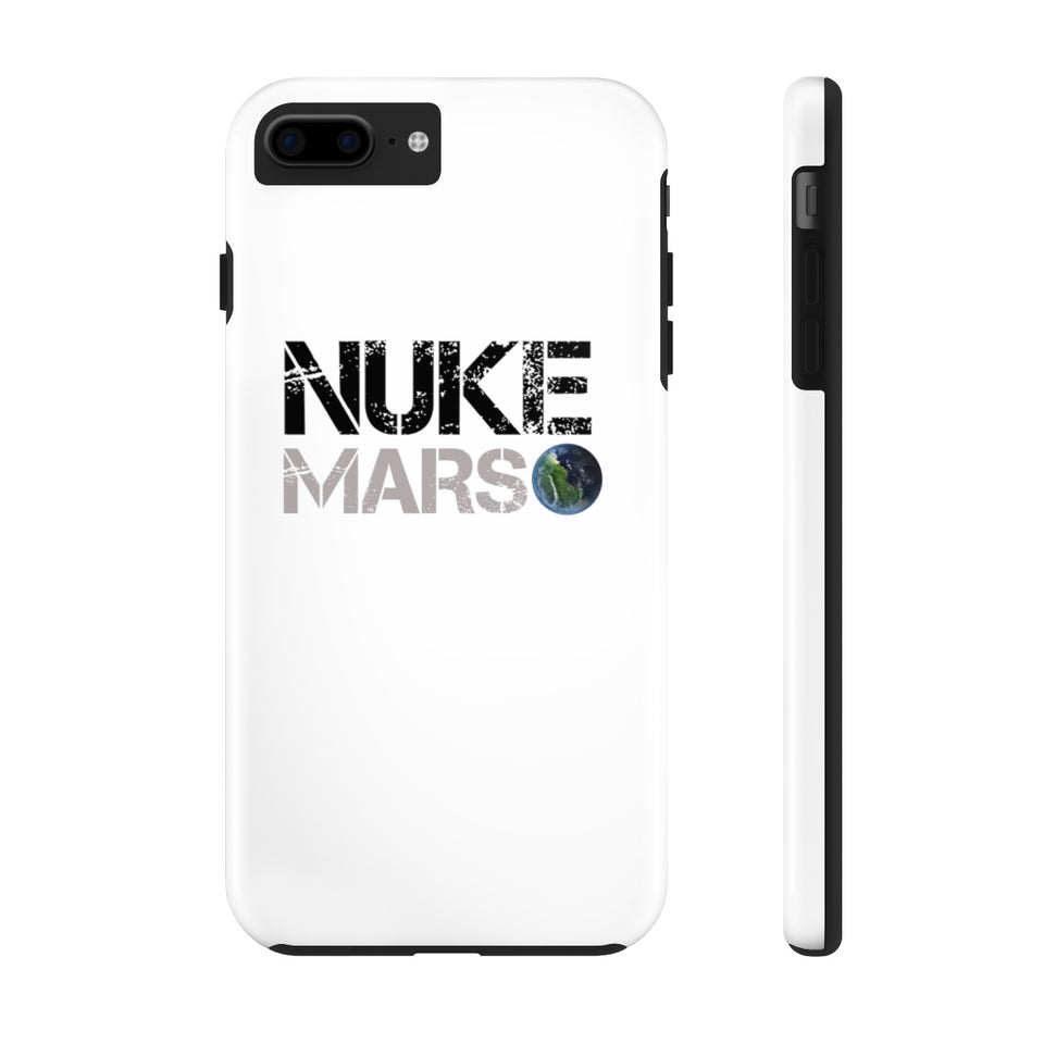 Nuke Mars Tough Phone Case