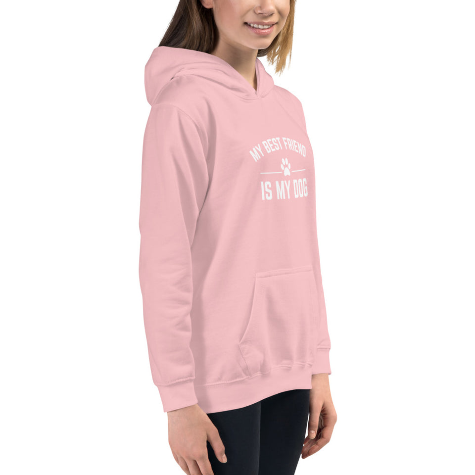 Kids Hoodie - My Best Friend is My Dog - Better Buy Now
