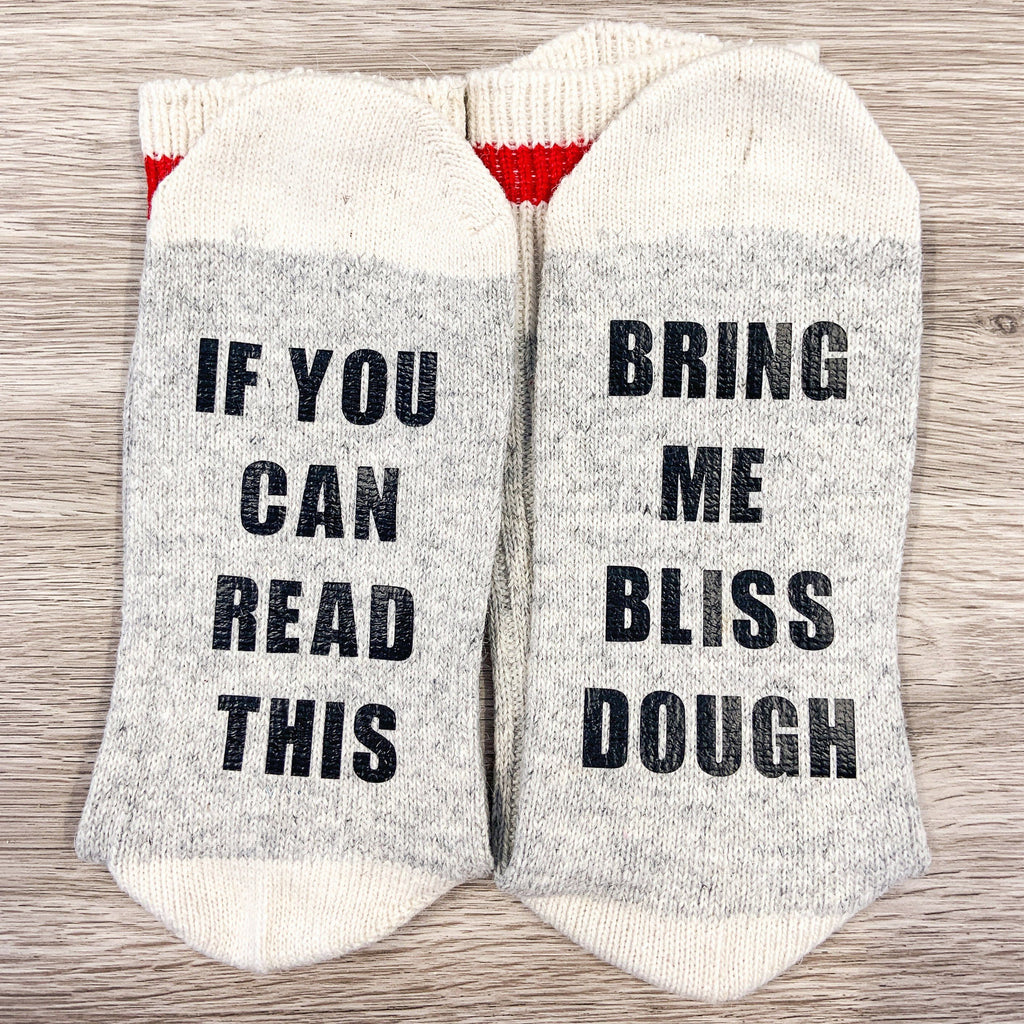 """Bring me Bliss Dough"" Socks - COMING SOON"