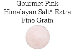Gourmet Pink Himalayan Salt* Extra Fine Grain or Medium Course Grain, Culinary Use or for Spa
