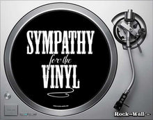 "Load image into Gallery viewer, Record player turn table slip mat. ""Sympathy for the Vinyl"" on turntable"