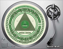 "Load image into Gallery viewer, ""In Vinyl We Trust"" Felt turntable slip mat on turntable"