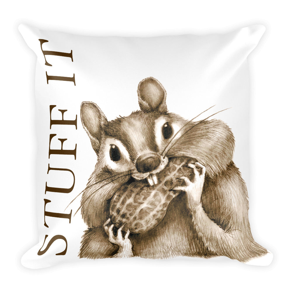 """Stuff It!"" Square Pillow."
