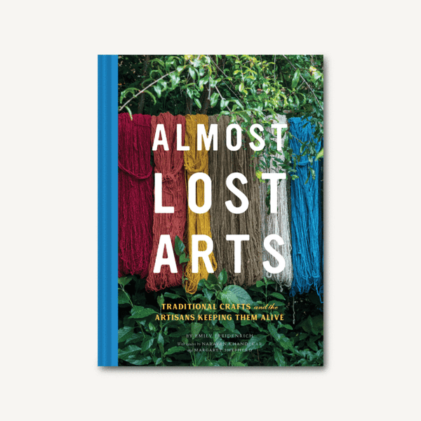 Almost Lost Arts Book Cover