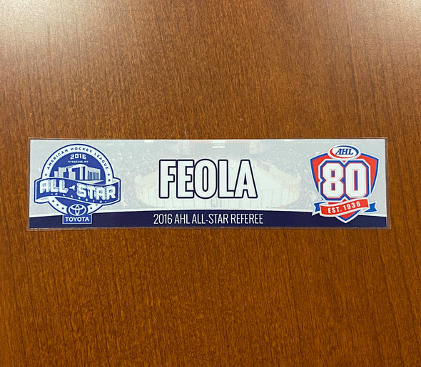 Peter Feola 2016 Toyota AHL All-Star Classic Nameplate