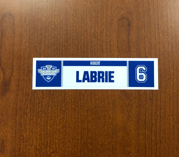 #6 Hubert Labrie Home Nameplate - 2019 Calder Cup Playoffs