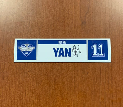 #11 Dennis Yan Home Nameplate - 2019 Calder Cup Playoffs - SIGNED