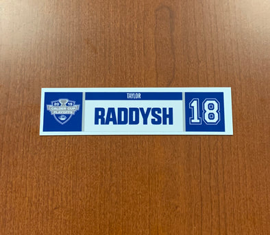 #18 Taylor Raddysh Home Nameplate - 2019 Calder Cup Playoffs