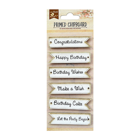 Chipboard  Birthday Words 6 PC PBCI Little Birdie