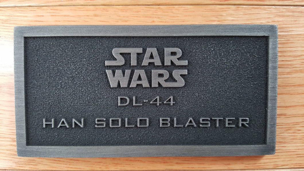 star wars DL-44 Han Solo Blaster name plate