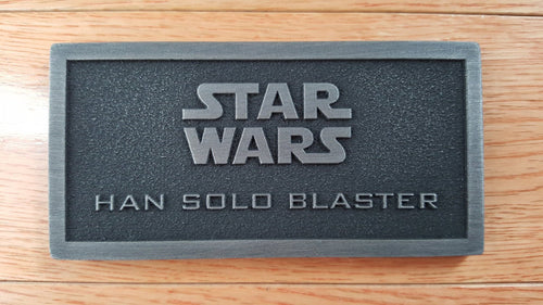 star wars Han Solo Blaster name plate version 2