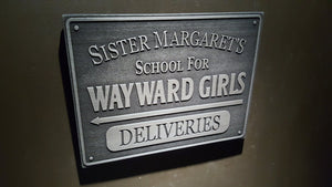 Marvels Deadpool School for Wayward Girls Delivery sign plaque Daredevil Hellhouse